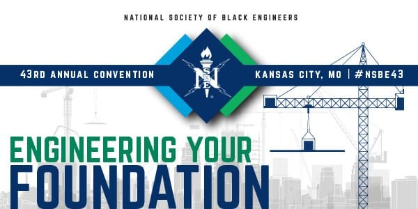 National Society of Black Engineers (NSBE) Annual Convention Set for